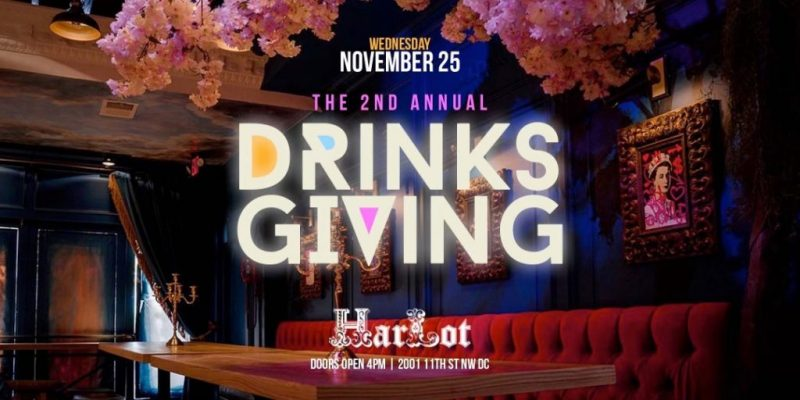 2nd Annual DRINKSGIVING at Harlot DC